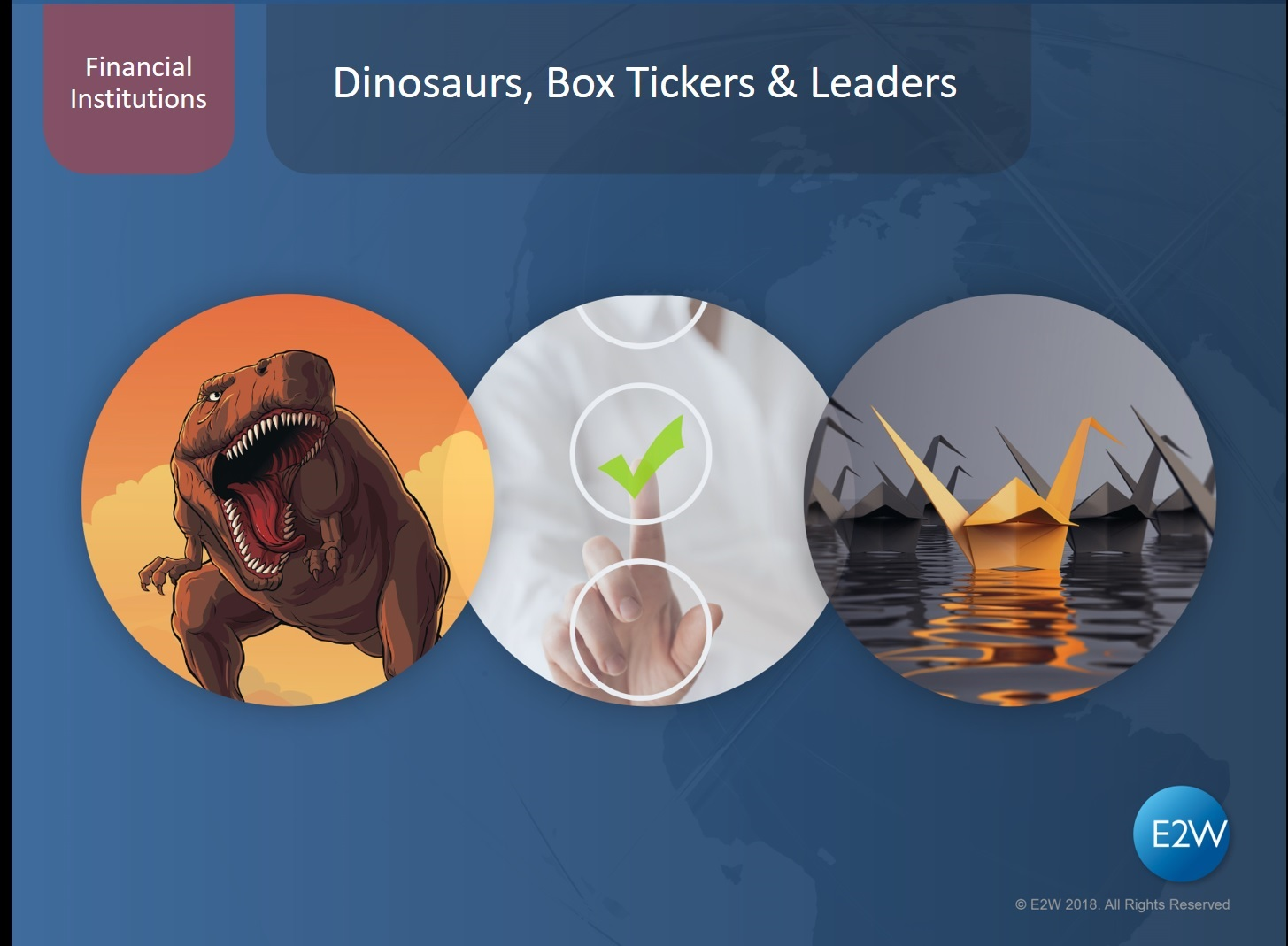 Dinosaurs, Box Tickers & Leaders